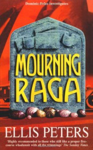 Mourning Raga (A Dominic Felse Whodunnit) - Ellis Peters
