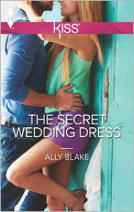 The Secret Wedding Dress - Ally Blake
