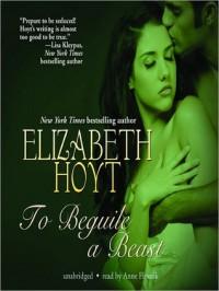 To Beguile a Beast  - Elizabeth Hoyt, Anne Flosnik