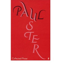 Collected Prose - Paul Auster