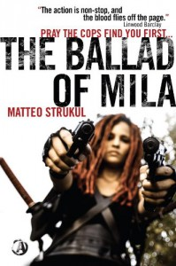 The Ballad of Mila - Matteo Strukul