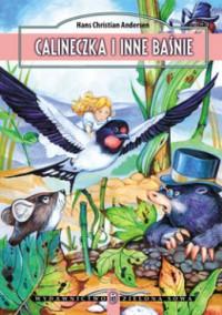 Calineczka i inne baśnie - Hans Christian Andersen