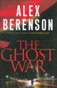 The Ghost War - Alex Berenson