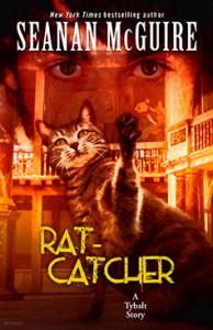 Rat-Catcher - Seanan McGuire