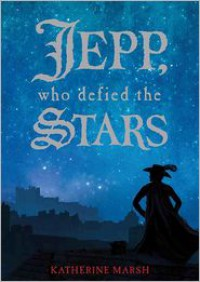 Jepp, Who Defied the Stars - Katherine Marsh, Paul Michael Garcia