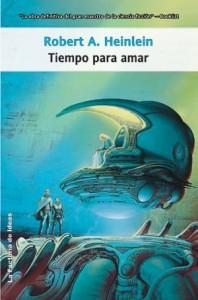 Tiempo para amar - Robert A. Heinlein, Marta Garcia Martinez