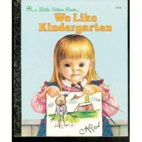 We Like Kindergarten - Clara Cassidy