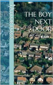 The Boy Next Door - Taylor Foxx