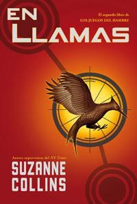 En Llamas (Los Juegos del Hambre, #2) - Pilar Ramírez Tello, Suzanne  Collins