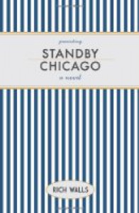 Standby, Chicago - Rich Walls