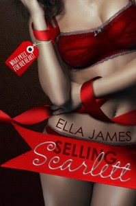 Selling Scarlett (Love Inc., #1) - Ella James