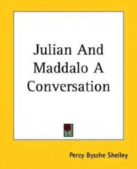 Julian and Maddalo a Conversation - Percy Bysshe Shelley