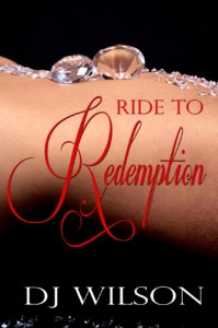 Ride to Redemption - DJ Wilson