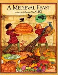 A Medieval Feast - Aliki