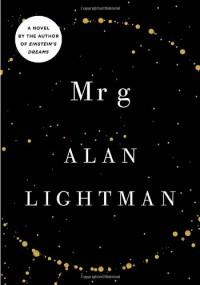 Mr g: A Novel About the Creation - Alan Lightman