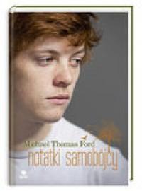 Notatki samobójcy - Michael Thomas Ford