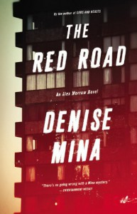 The Red Road: A Novel (Alex Morrow) - Denise Mina