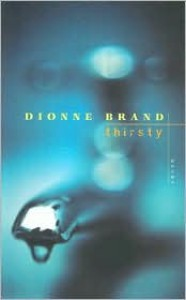 Thirsty - Dionne Brand
