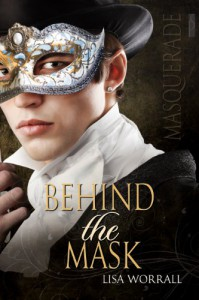 Behind the Mask - Lisa Worrall
