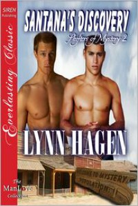 Santana's Discovery - Lynn Hagen
