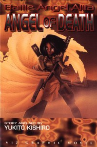 Battle Angel Alita, Volume 6: Angel Of Death (Battle Angel Alita (Graphic Novels)) - Yukito Kishiro
