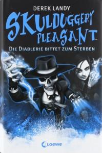 Die Diablerie bittet zum Sterben  - Derek Landy, Ursula Höfker