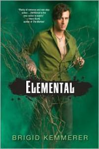 Elemental (Elemental, #0.5) - Brigid Kemmerer