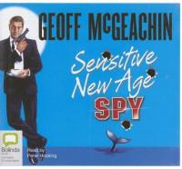 Sensitive New Age Spy - Geoffrey McGeachin, Peter Hosking