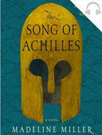 The Song of Achilles (Audio) - Madeline Miller, Frazer Douglas