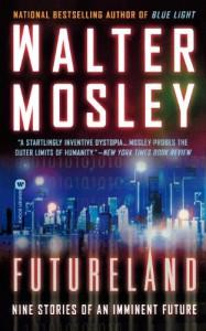 Futureland - Walter Mosley