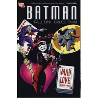 Batman: Mad Love and Other Stories - Paul Dini, Bruce Timm, Glen Murakami, Mike Parobeck