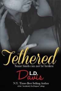 Tethered - L.D. Davis