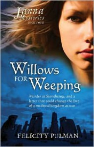 Willows For Weeping - Felicity Pulman