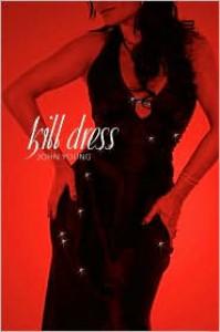 Kill Dress - John Young