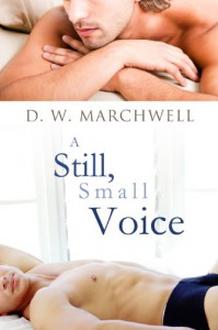 A Still, Small Voice - D.W. Marchwell