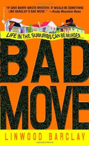Bad Move - Linwood Barclay