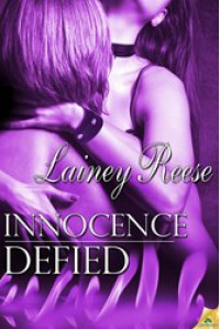 Innocence Defied (New York, #3) - Lainey Reese