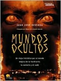Mundos ocultos (Occult World) - Juan Jose Revenga