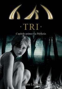 La profezia - Lorena Laurenti