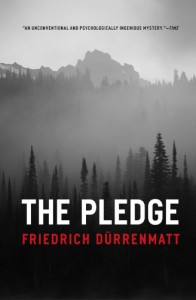 The Pledge - Friedrich Dürrenmatt, Joel Agee