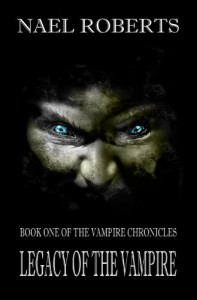 LEGACY OF THE VAMPIRE (COMMUNICATOR / VAMPIRE CHRONICLES) - NAEL ROBERTS