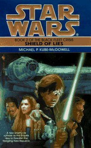 Shield of Lies - Michael P. Kube-McDowell