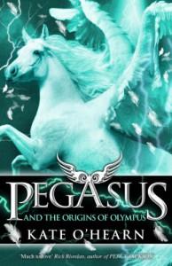 Pegasus and the Origins of Olympus - Kate O'Hearn