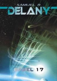 Babel 17 - Samuel R. Delany