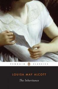 The Inheritance - Louisa May Alcott, Joel Myerson, Daniel Shealy