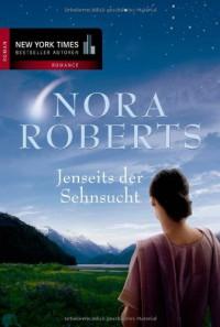Jenseits Der Sehnsucht - Nora Roberts