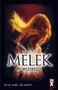 Melek (Angel Trilogy, #1) - L.A. Weatherly