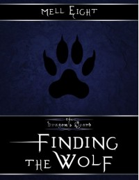 Finding the Wolf - Mell Eight