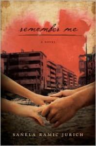 Remember Me - Sanela Ramic Jurich