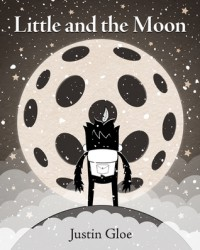 Little and the Moon - Justin Gloe